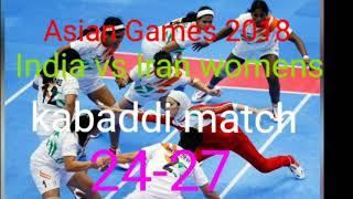 Asian game 2018 womens kabaddi match( India vs Iran)