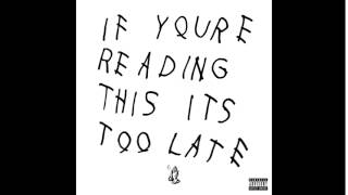 Drake - If You're Reading This It's Too Late Full Album + Download 2015