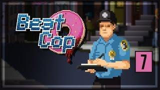 Beat Cop Gameplay [Part 7] - Pornstar Dirk Wad - Let's Play Beat Cop