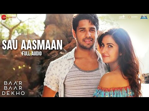 Xxx Mp4 Sau Aasmaan Full Audio Baar Baar Dekho Sidharth Malhotra Katrina Kaif 3gp Sex