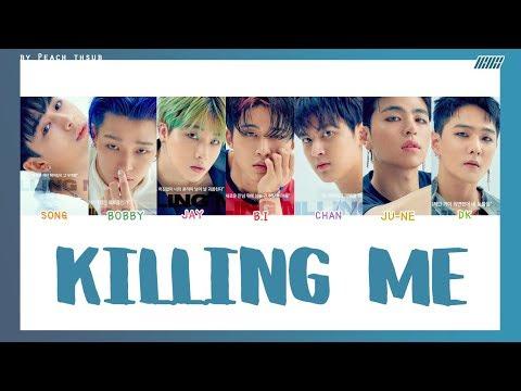 Download Lagu [COLOR CODED/THAISUB] iKON - Killing Me #พีชซับไทย MP3