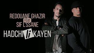 Redouane Ghazir ft. Sif L