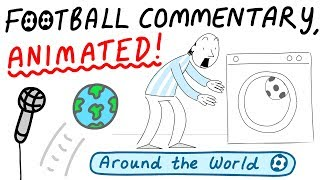 Crazy Football Commentary, Animated!