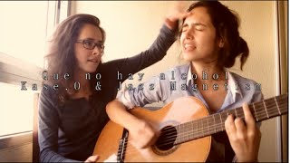 Que no hay alcohol - Kase.O & Jazz Magnetism (Cover)