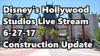 Disney's Hollywood Studios Live Stream 6-27-17 - Construction Updates   Walt Disney World