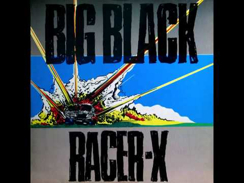 Big Black - Racer-X (Private Remaster) - 04 Deep Six
