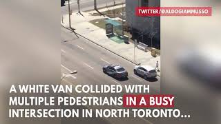 Toronto Van Attack: What We Know So Far
