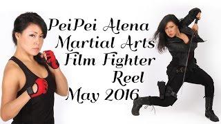 PeiPei Martial Arts / Film Fight Reel May 2016 (2min)