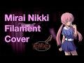 Filament - Mirai Nikki 2nd ending (Instrumental cover by deniDeD)