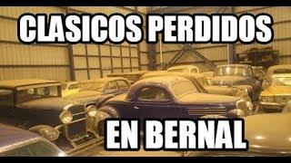AUTOS CLASICOS PERDIDOS EN BERNAL