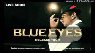 Blue Eyes Full Song Yo Yo Honey Singh Blockbuster Song Of 2013