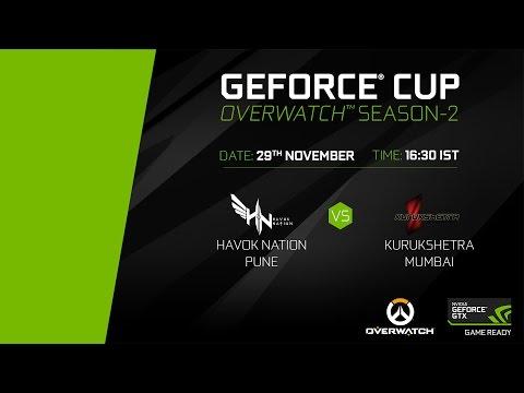 GeForce Cup: Overwatch Season 2   Havok Nation Pune vs Kurukshetra Mumbai  Group A