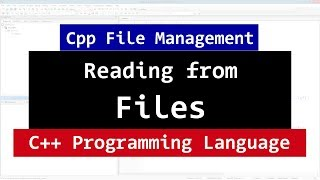 Reading from a File using ifstream class | CPP Programming Video Tutorial