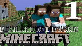 La Pesadilla De Herobrine Episodio 1 -  Minecraft Aventura 1.3.2