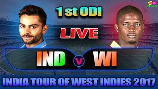 LIVE: INDIA Vs WEST INDIES 1st ODI Live Scores & Commentary | Ind Tour Of WI 2017