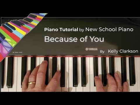 How to play Because of You - Kelly Clarkson -Piano tutorial by  NewSchoolPiano.com