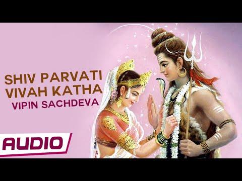 Xxx Mp4 Shiv Parvati Vivah Katha By Vipin Sachdeva Hindi Devotional Songs Music Story 3gp Sex