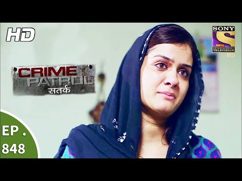 Crime Patrol - क्राइम पेट्रोल सतर्क - The Missing Girl Part 1 - Ep 848 - 26th August, 2017