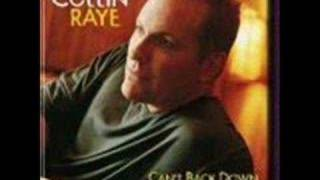 Collin Raye - What I Need