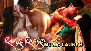 Rang Rasiya Hindi Movie 2014 | Randeep Hooda, Nandana Sen | Ketan Mehta | Music Launch
