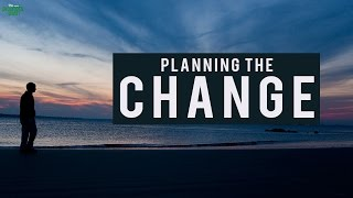 Planning The Change - A Life Changing Ramadan