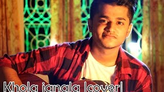 Khola Janala - tahsin ahmed |Covered by Unmesh| (Acoustic)