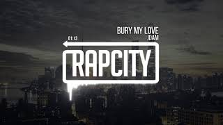 JDAM - Bury My Love