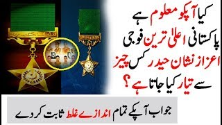 Which Material Is Used To Made Nishan-E-Haider? Do You Know?