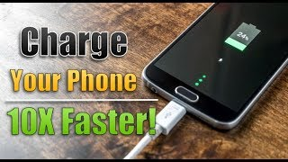 Cool Tricks to CHARGE Your Phone FASTER!