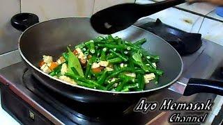 Resep dan Cara Memasak Tumis Kacang Panjang