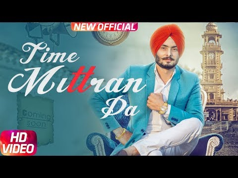 Time Mittran Da   Hapee Boparai   Desi Crew   Kabal Saroopwali Latest Punjabi Song 2017