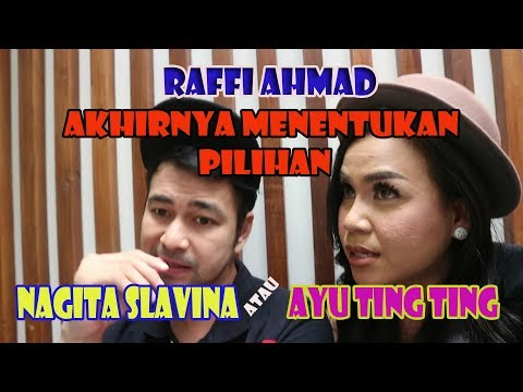 Raffi Ahmad Akhirnya Menentukan Pilihan : Nagita Slavina atau Ayu Ting Ting? 1,2,3 Jawab Semuanya