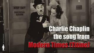 """Charlie Chaplin - Nonsense Song (Titine) from """"Modern Times"""" (Audio Only)"""