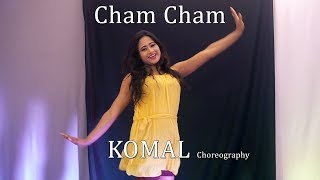Cham Cham Song Dance Choreography   Komal Nagpuri Video Songs   Learn Bollywood Dance Steps