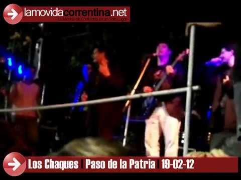 GERARDO Y LOS CHAQUES EN PASO DE LA PATRIA 19 02 2012