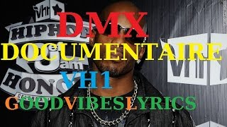 DMX Documentaire VH1 (Behind The Music) - Traduction Française