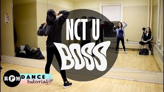 "NCT U ""Boss"" Dance Tutorial (1st Chorus, Last Chorus and Breakdown)"