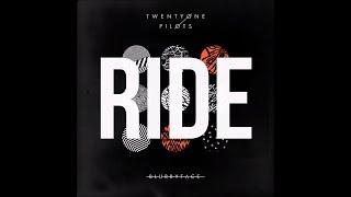 Ride - Twenty One Pilots (Lyrics)