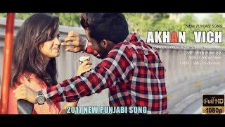 Heart Touching 💜 Sad Romantic Songs 2017 💜 Ankha Vich 💜 A Star S ft. Binny Brown XIX