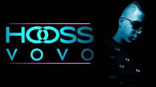 HOOSS // VOVO // Son Officiel 2016