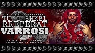 Varrosi - Tu I Shkel Rreperat (Prod. by A-Boom) LyricVideo