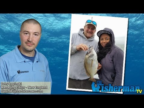 May 3, 2018 New England Fishing Report with Toby Lapinski