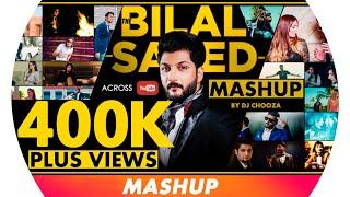 THE BILAL SAEED LOVE MASHUP | DJ Chooza  | Bilal Saeed Songs | Latest Punjabi Song 2016