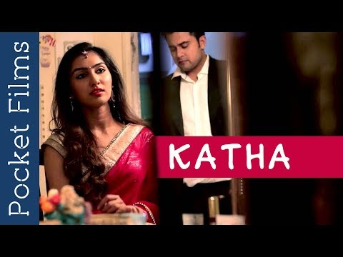 Katha | A Film to Watch Before You Breakup | Arranged Marriage | Life After Marriage