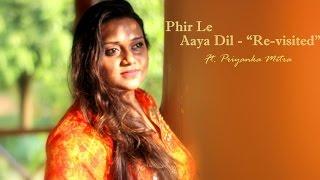 Phir Le Aaya Dil