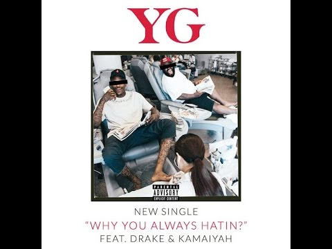 YG - Why You Always Hatin (Bass Boosted)