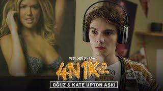 4N1K 2 - Yılın Aşkı: Oğuz & Kate Upton (4 Mayıs'ta Sinemalarda)