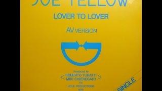 Joe Yellow - Lover to Lover  (Italo Disco 1983)