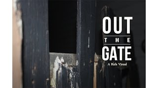 Out the Gate || Pt. 1