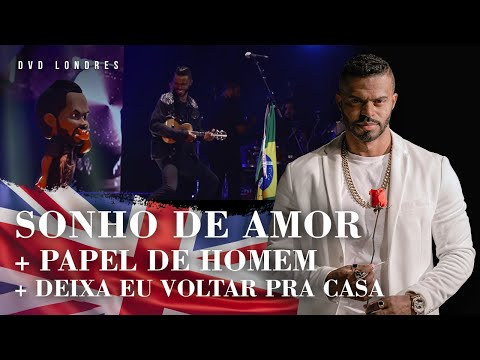 Sonho de Amor Papel de Homem Deixa eu Voltar Pra Casa DVD Londres Ao Vivo Chininha & Príncipe